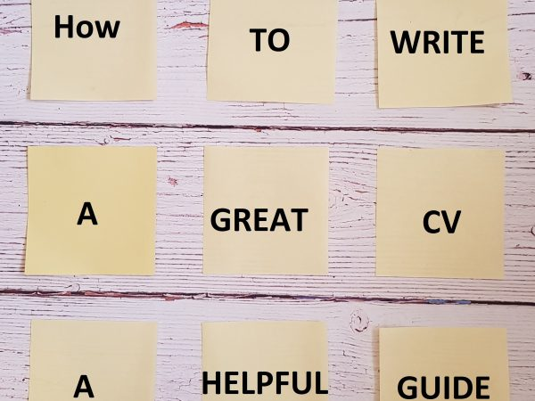 How to Write a Great CV: A Helpful Guide